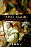Papal_Magic_and_Occult_Practices.pdf