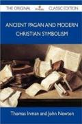 ANCIENT_PAGAN_AND_MODERN_CHRISTIAN_SYMBOLISM.pdf