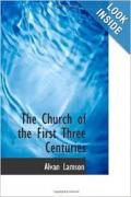 The Church of the First Three Centuries.pdf